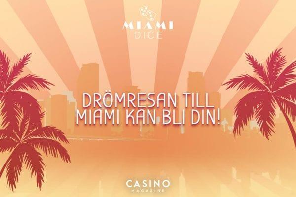 Miami Dice vinn drömresa till Miami