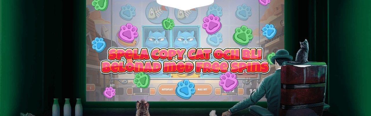 Spela nylanserade Copy Cats hos Mr Green och få free spins i bonus