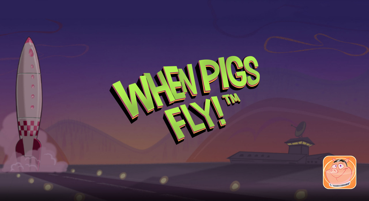 when-pigs-fly-netent-slot-screen banner
